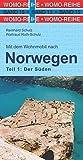 Mit dem Wohnmobil nach Süd-Norwegen (Womo-Reihe) - Reinhard Schulz, Waltraud Roth-Schulz