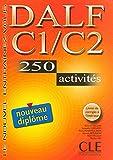 DALF C1/C2 : 250 activités, Livre seul