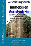 Immobilien-Assistent/-in (Immobilien-Ausbildungsbuch, Band 1)