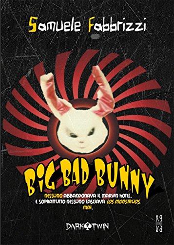 Big Bad Bunny (Dark Twin) di [Samuele Fabbrizzi]