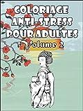 Telecharger Livres Coloriage anti stress pour adultes V 2 Special Geishas 40 fabuleux dessins a imprimer Coloriage pour adultes (PDF,EPUB,MOBI) gratuits en Francaise