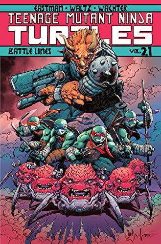 Preisvergleich Produktbild Teenage Mutant Ninja Turtles Volume 21: Battle Lines