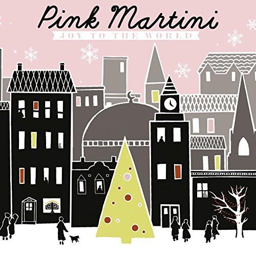 Joy to the World (Christmas - Pink-martini-weihnachten