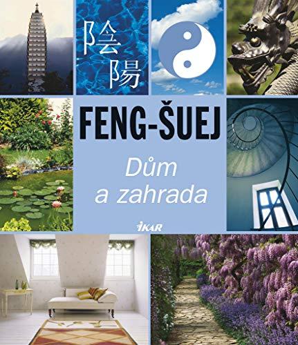Feng-šuej Dům a zahrada (2006)