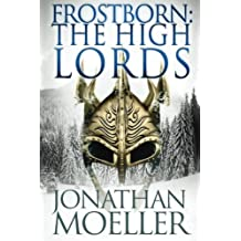 Frostborn: The High Lords: Volume 10