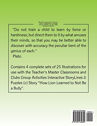 How Lion Learned to Not Be A Bully: Illustration Package: Group Activity for Use With Teacher's Master (Classrooms & Clubs StoryLines, Murals & Puzzles)