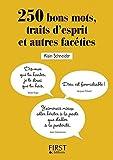 Petit Livre - 250 bons mots, traits d'esprit et autres facéties (Le petit livre) (French Edition)