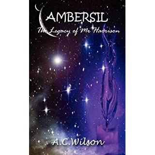 Ambersil: The Legacy of Mr. Harrison (English Edition)
