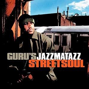 Jazzmatazz Vol. 3: Streetsoul