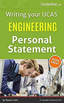 Writing your UCAS Engineering Personal Statement by [Lofts, Naomi]