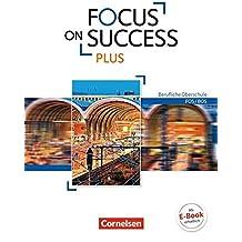 8584b9fc831044 Focus on Success PLUS - Berufliche Oberschule  FOS BOS  B1 B2