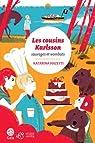 Les cousins Karlsson, tome 2 : Sauvages et wombats par Mazetti