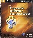 Programación multimedia y dispositivos móviles (GRADO SUPERIOR)