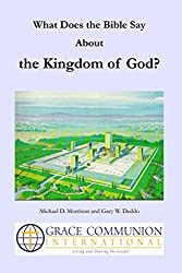 What Does the Bible Say About the Kingdom of God?