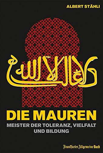 Die Mauren: Meister der Toleranz, Vielfalt und Bildung