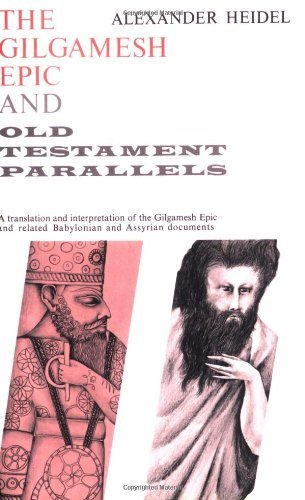 The Gilgamesh Epic and Old Testament Parallels (Phoenix Books) by Heidel (1963-09-01)