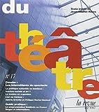 La Revue du théâtre, numéro 17. les intermittents du spectacle...