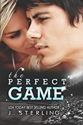 The Perfect Game: A Novel (The Game Series Book 1) (English Edition)