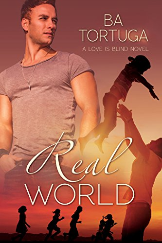 Real World (Love is Blind Book 2) (English Edition)