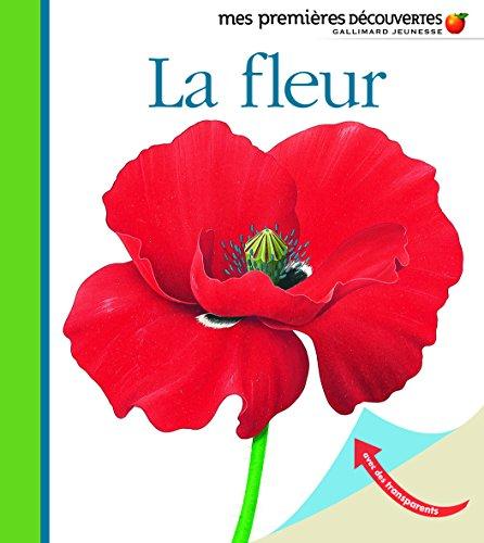 La fleur (Mes premières découvertes) por Collectif