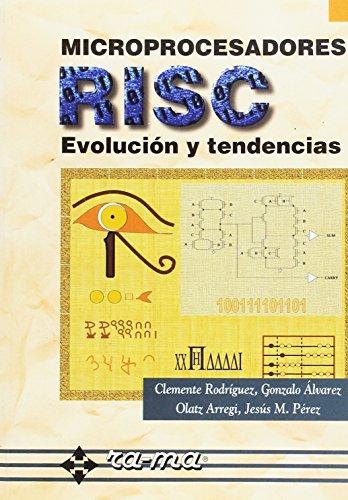 Microprocesadores RISC: Evolución y tendencias.