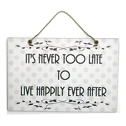 plaque-en-bois-en-its-never-to-late-to-live-happily-ever-after-160