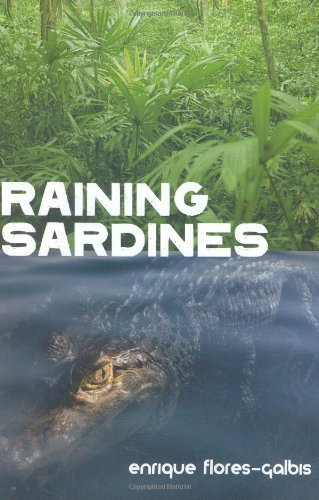 Raining Sardines (A Deborah Brodie Book) by Enrique Flores-Galbis (1-Mar-2007) Hardcover