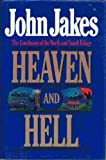 Cover of: Heaven and Hell | John Jakes