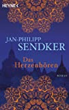 'Das Herzenhören: Roman' von Jan-Philipp Sendker