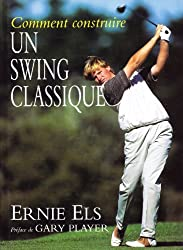 Comment construire un swing classique