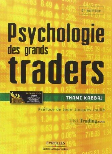 Psychologie des grands traders de Thami Kabbaj (8 septembre 2011) Broché