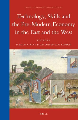 Technology, Skills and the Pre-Modern Economy in the East and the West, Vol. 10 (Global Economic History Series) by Maarten Prak (2013-05-30)