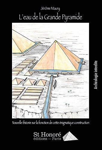 L'eau de la grande pyramide