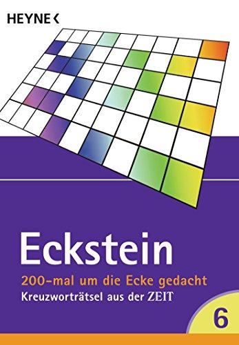 Preisvergleich Produktbild 200 mal um die Ecke gedacht Bd. 6: Kreuzworträtsel aus der ZEIT
