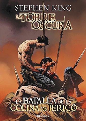 La batalla de la colina de Jericó (La Torre Oscura [cómic] 5) (BESTSELLER-COMIC) por Stephen King