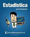 Image de Estadística para Principiantes (www.GlobalFinanceSchool.com for Beginners)