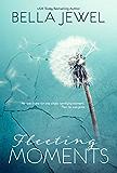 Fleeting Moments (English Edition)