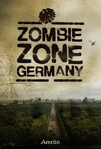 Zombie Zone Germany: Die Anthologie (Zombie-epidemie)