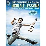Jake Shimabukuro Teaches Ukulele Lessons: Book with Online Audio and Full-Length Online Video