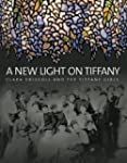 A New Light on Tiffany: Clara Driscol...