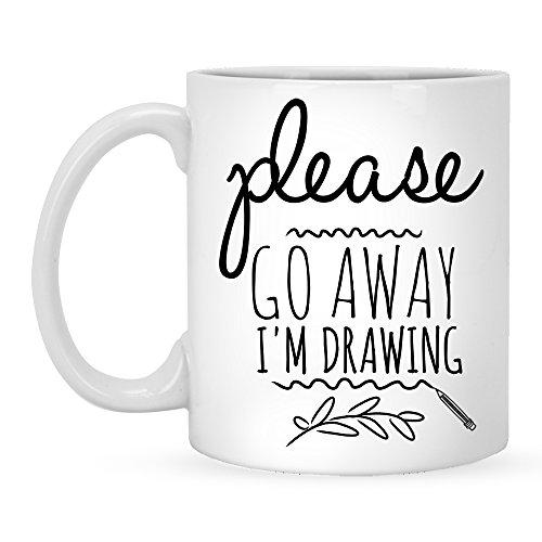 Bitte Go Away I 'm Zeichnen-Funny Kaffee Becher 11OZ für Künstler, Geschenk Idee Künstler Tasse (Künstler-kaffee-tasse)