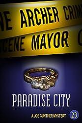Paradise City: A Joe Gunther Mystery
