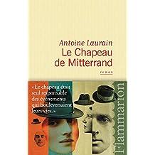 Le Chapeau de Mitterrand (LITTERATURE FRA)