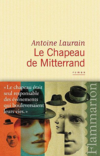 Le Chapeau de Mitterrand (LITTERATURE FRA) par Antoine Laurain