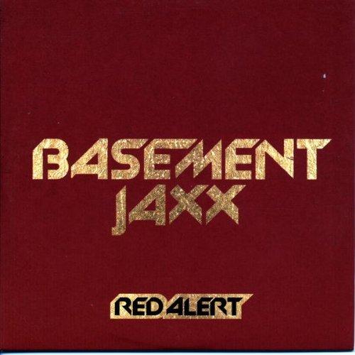 Xl BASEMENT JAXX / RED ALERT