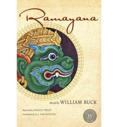 [(Ramayana: 35th Anniversary Edition)] [ By (author) William Buck, Illustrated by Shirley Triest, Introduction by B. A. van Nooten ] [June, 2012]