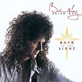Songtexte von Brian May - Back to the Light