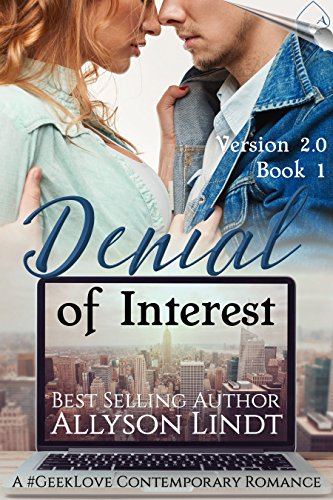 denial-of-interest-a-geeklove-contemporary-romance-version-20-book-1-english-edition
