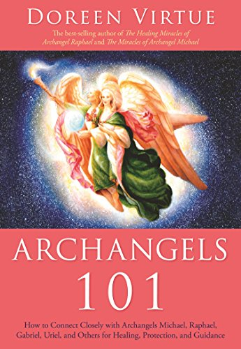 Read pdf archangels 101 how to connect closely with archangels archangels 101 how to connect closely with archangels michael raphael uriel gabriel fandeluxe Images