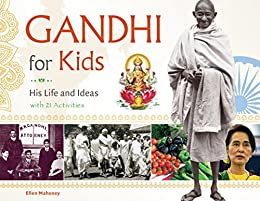 PDF Descargar Gandhi for Kids: His Life and Ideas, with 21 Activities (For Kids series)